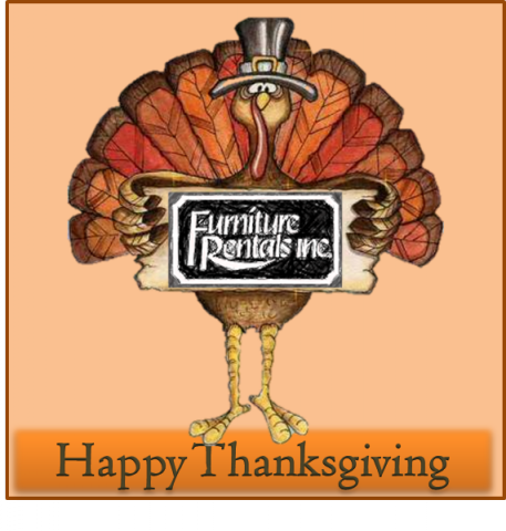 Happy Thanksgiving From Furniture Rentals Inc