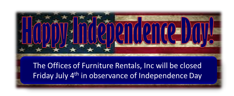 Happy Independence Day Furniture Rentals Inc